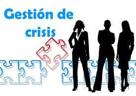 Gestión de crisis: 7 mandamientos básicos