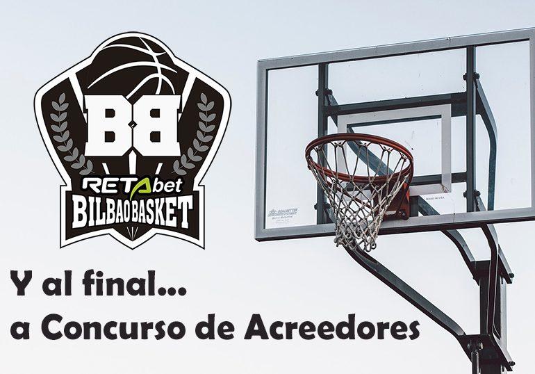 El Bilbao Basket, del preconcurso al concurso de acreedores