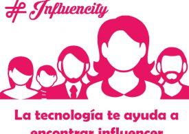 Influencity, la tecnología que ayuda a encontrar el influencer idóneo