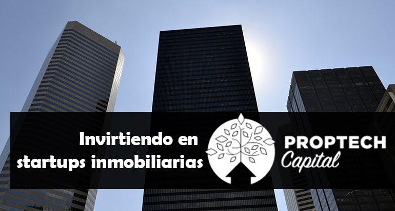 Proptech Capital, el fondo europeo que invierte en startups inmobiliarias