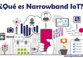 ¿Qué es NB IoT o Narrowband IoT?