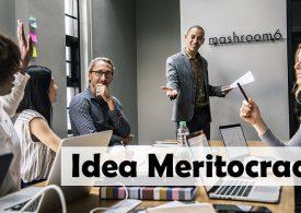 Idea meritocracy, cuando lo importante es la calidad de las ideas