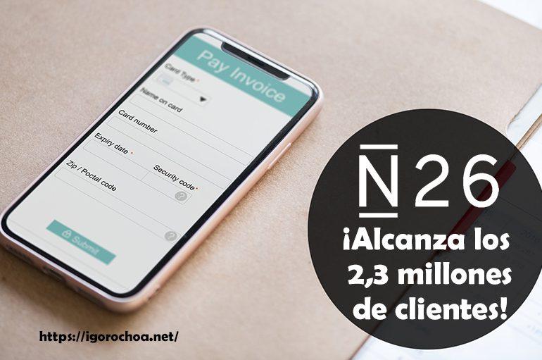 N26 Bank, la fintech europea de banca móvil con 2,3 millones de clientes
