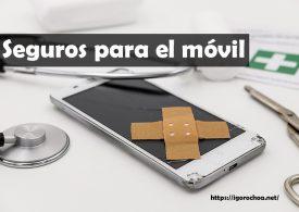 ¿Qué son los seguros para móviles y cómo funcionan?
