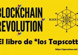 La revolución blockchain. El libro de Don y Alex Tapscott