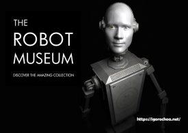 El Museo del Robot en Madrid, para los que aman la robótica
