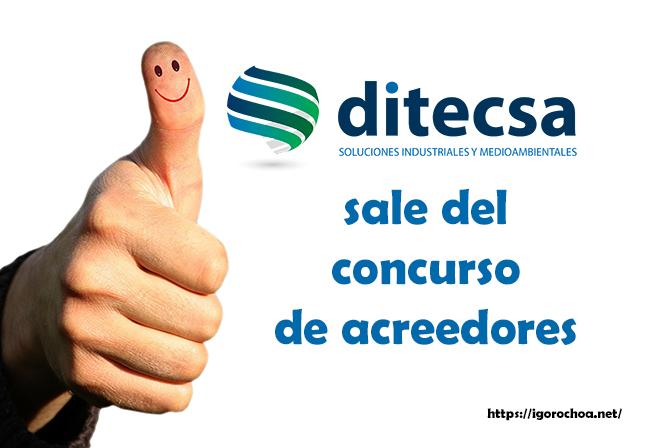 Grupo Ditecsa: Concurso de acreedores finalizado con éxito