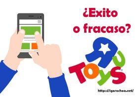 Toys R Us y su App de realidad aumentada: El proyecto fracasado