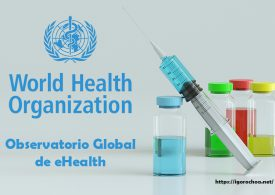 Global Observatory for eHealth, estrategia digital en la Organización Mundial de la Salud