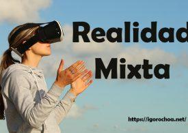 La realidad mixta y sus aplicaciones en la empresa