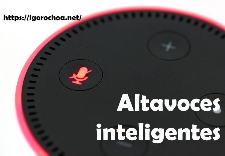Qué es un altavoz inteligente o smart speaker