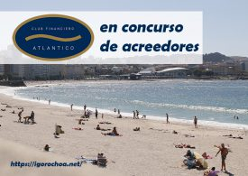 El Club Financiero Atlántico entra en concurso de acreedores