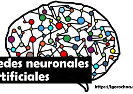 Qué son las redes neuronales artificiales