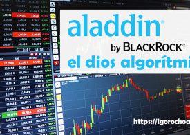 Aladdin, el dios algorítmico que maneja nuestro dinero