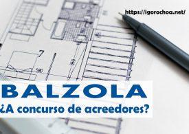 Construcciones Balzola a un paso de entrar en concurso de acreedores