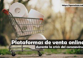 Plataformas de venta online durante la crisis del covid-19