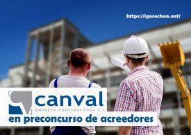 Canval Empresa Constructora, S.L. entra en preconcurso de acreedores