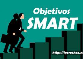 Objetivos SMART: definición y ejemplos