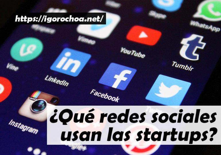 Redes sociales más utilizadas por las startups