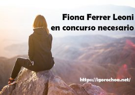 Fiona Ferrer, en concurso de acreedores necesario