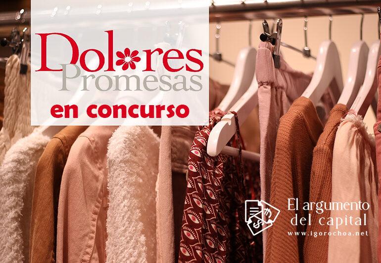 Dolores Promesas, en concurso de acreedores