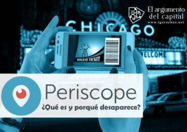 ¿Qué es Periscope y porqué va a desaparecer?