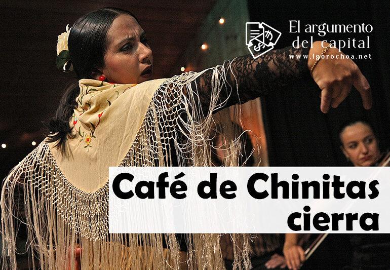 El Café de Chinitas cierra sus puertas