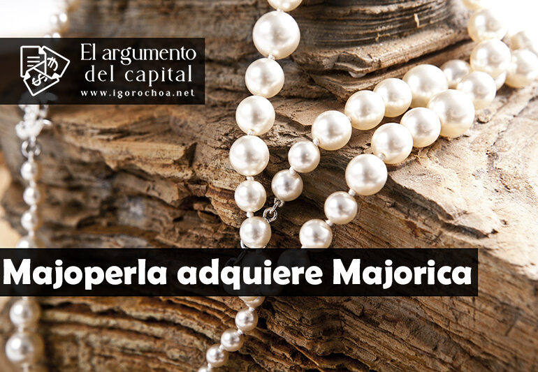 Majolaperla, la nueva propietaria de Majorica