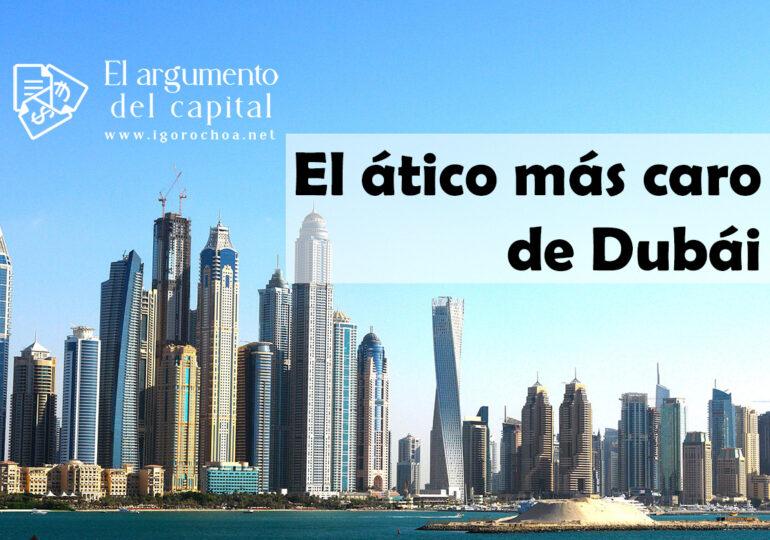 A la venta el ático más caro de Dubái por 42 millones de euros