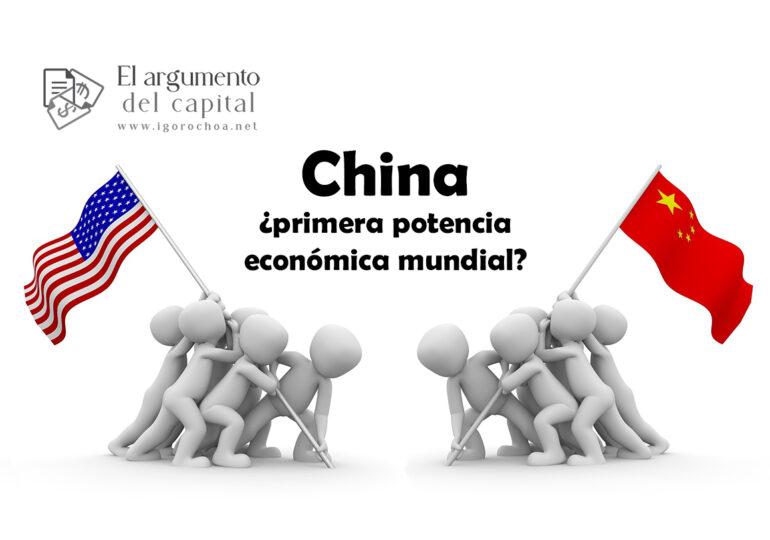 ¿Se convertirá China en la primera potencia económica del mundo?