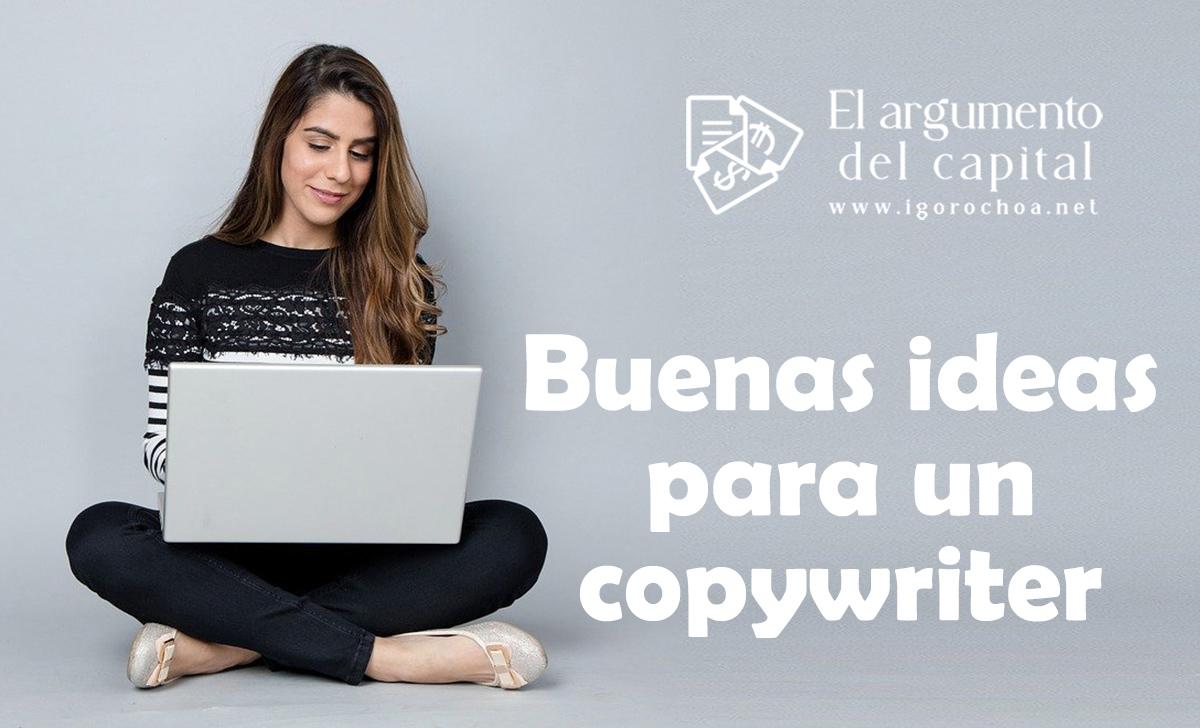 Ideas para ser un buen copywriter