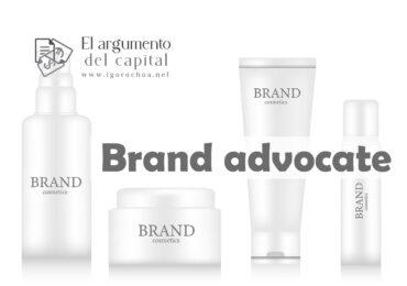 ¿Qué es un brand advocate?