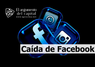 Caída de Facebook a nivel mundial. La importancia de las redes sociales