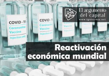 Campaña de vacunación Covid-19 y reactivación económica mundial