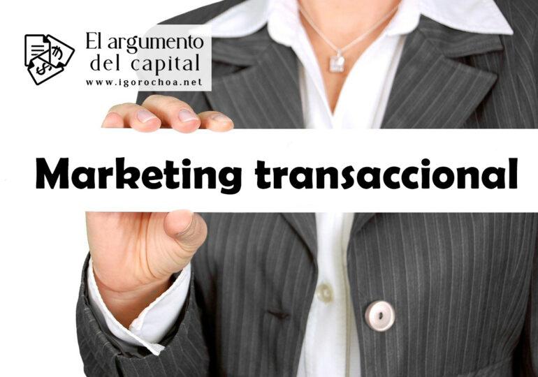 ¿Qué es el marketing transaccional?