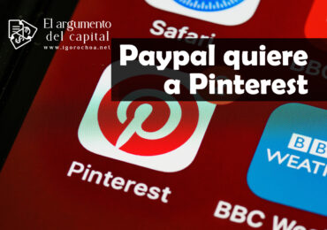 PayPal y Pinterest. Una posible compra estratégica
